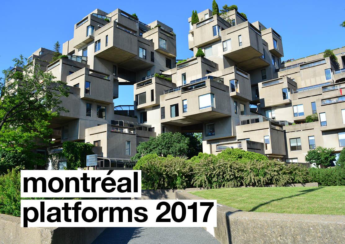 Montréal Platforms: Agenda Announcement and Call for Proposals