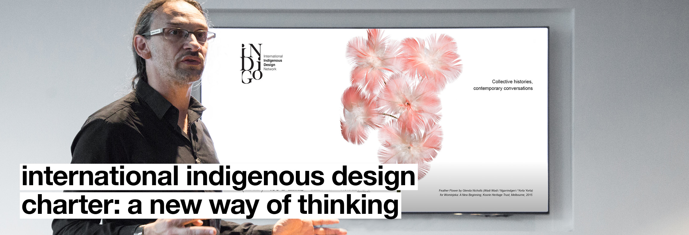 International Indigenous Design Charter: A New Way of Thinking
