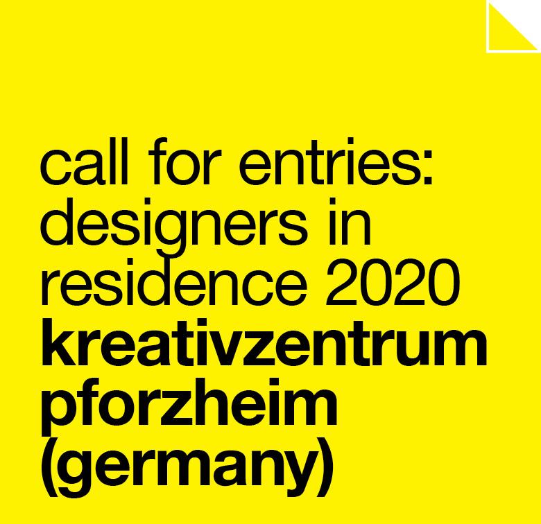 call for entries: designers in residence 2020 at kreativzentrum pforzheim (germany) deadline 15 november