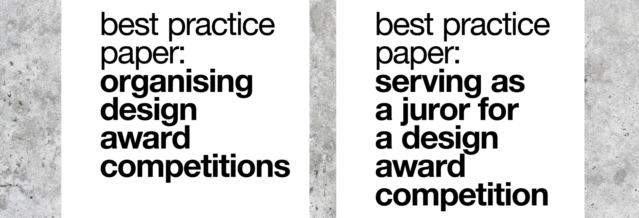 Two new Design Award Competitions Best Practice Papers Released