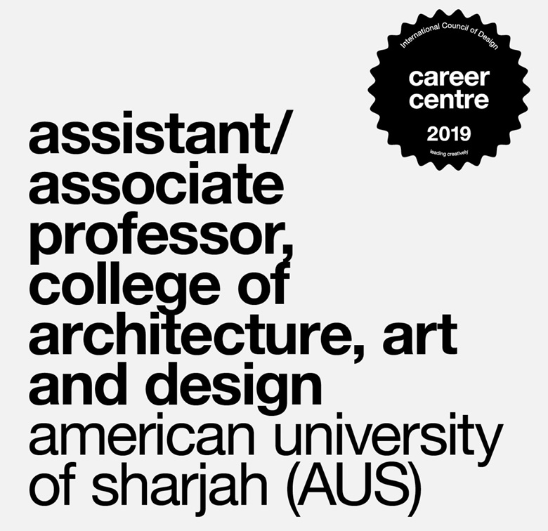 assistant or associate professor, college of architecture, art and design american university of sharjah (AUS)