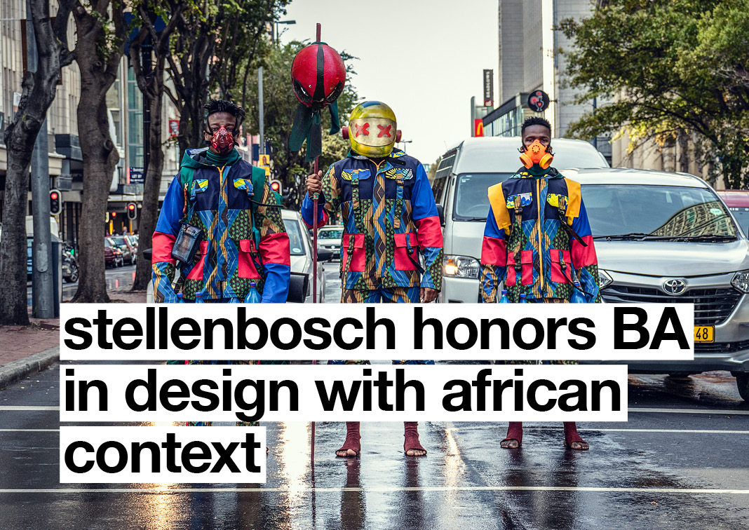 Stellenbosch Honors BA in Design with African Context