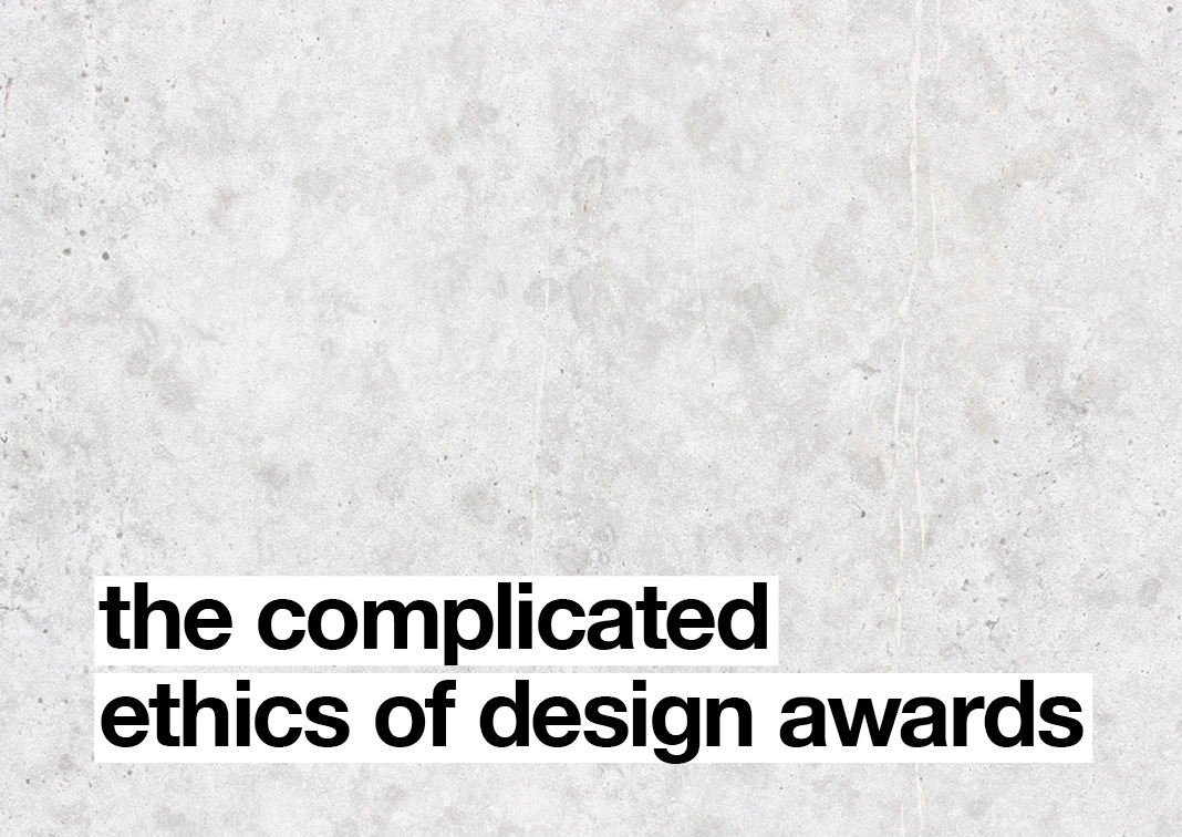 Design Awards need to step up and recognise professionalism